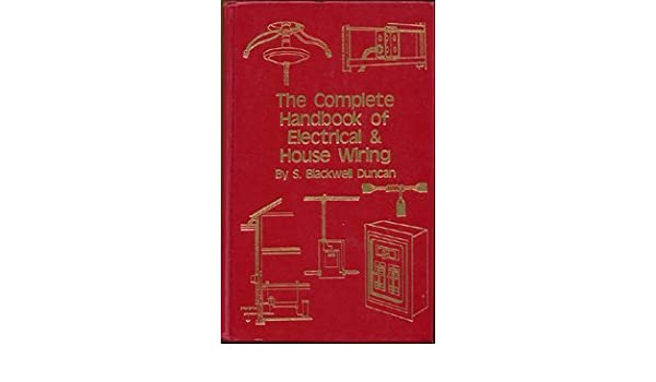 Tremendous The Complete Handbook Of Electrical House Wiring Amazon Co Uk S Letkol Mohammedshrine Wiring Cloud Letkolmohammedshrineorg
